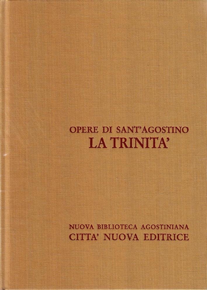Opera Omnia. Vol. 4: la Trinità