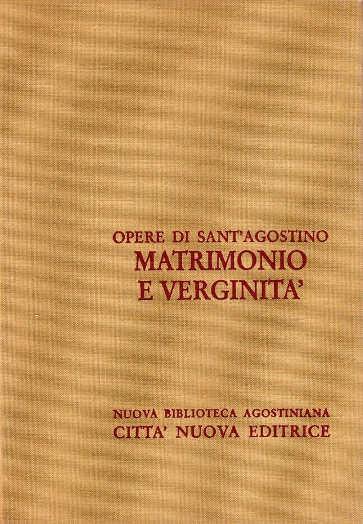 Opera Omnia. Vol. 7/1: Matrimonio e Verginità