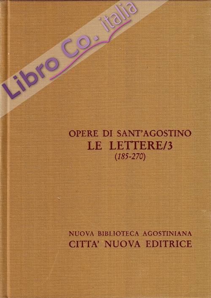 Opera Omnia. Vol. 23: le Lettere (185270).