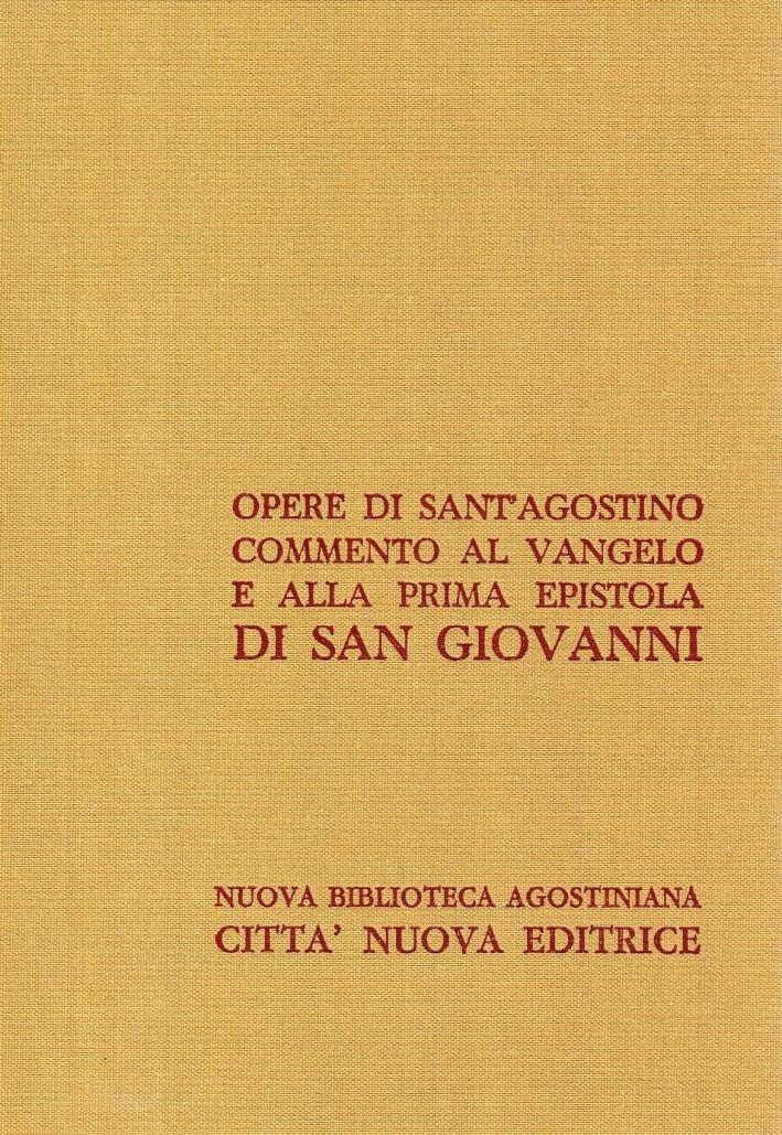Opera Omnia. Vol. 24/1: Commento al Vangelo e alla Prima Epistola di San Giovanni