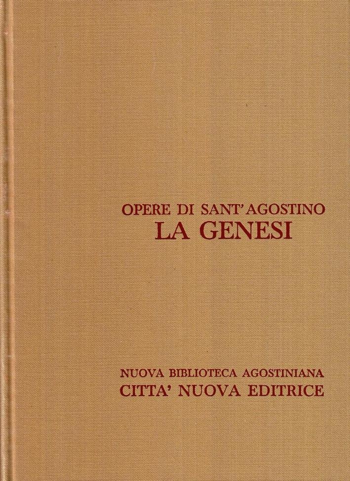 Opera Omnia. Vol. 9/1: la Genesi. Difesa Contro i Manichei. Libro Incompiuto sulla Genesi