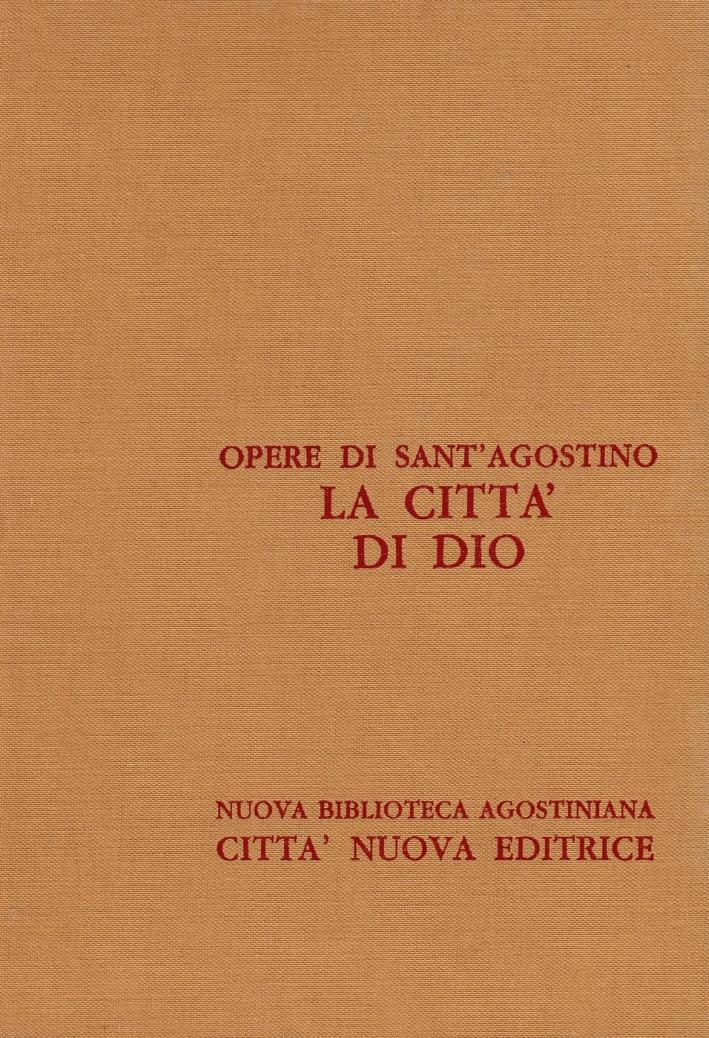 Opera Omnia. Vol. 5/3: la Città di Dio. Libri XIX-XXII