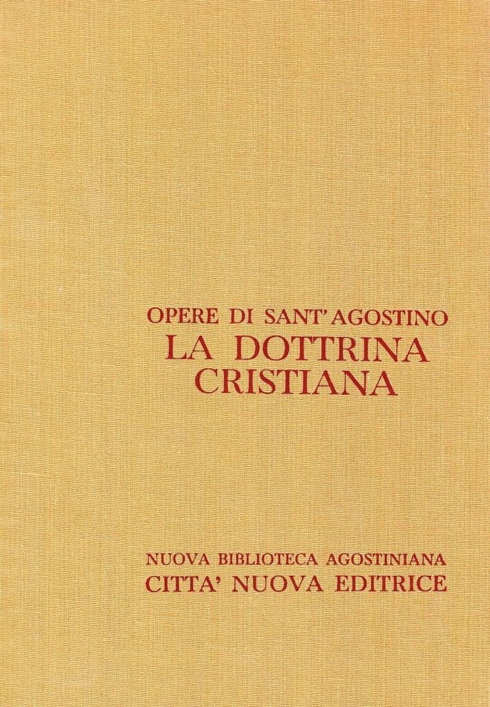 Opera Omnia. Vol. 8: la Dottrina Cristiana