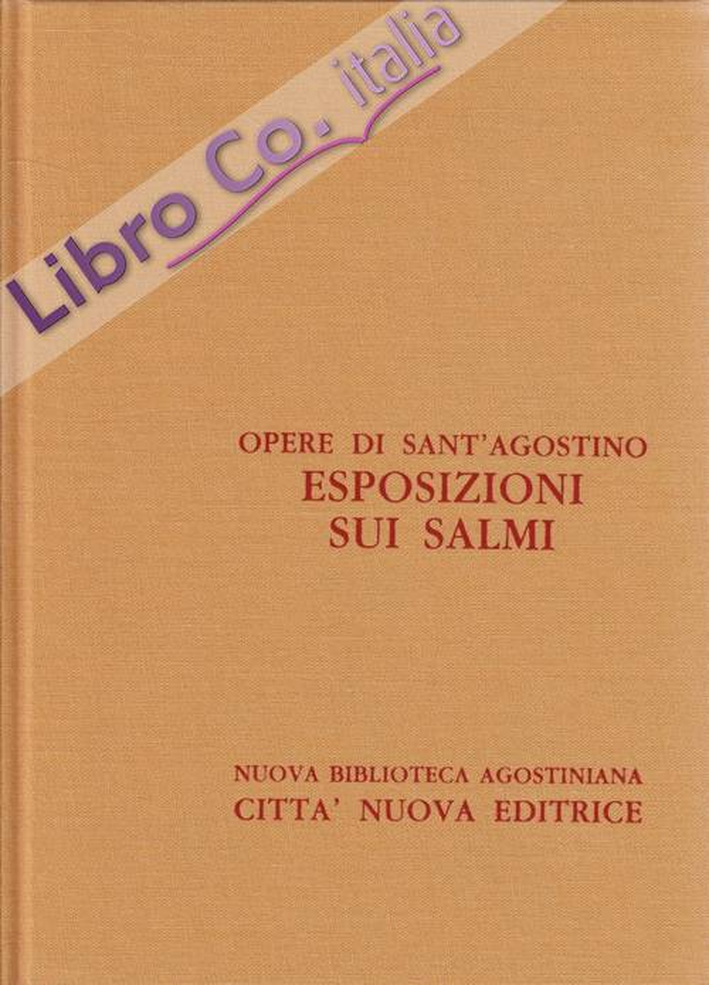 Opera Omnia. Vol. 27/2: Esposizione sui Salmi (2-2).