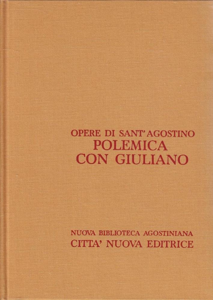 Opera Omnia. Vol. 19/2: Polemica con Giuliano (2/2). Opera Incompiuta. Libri 4-6.