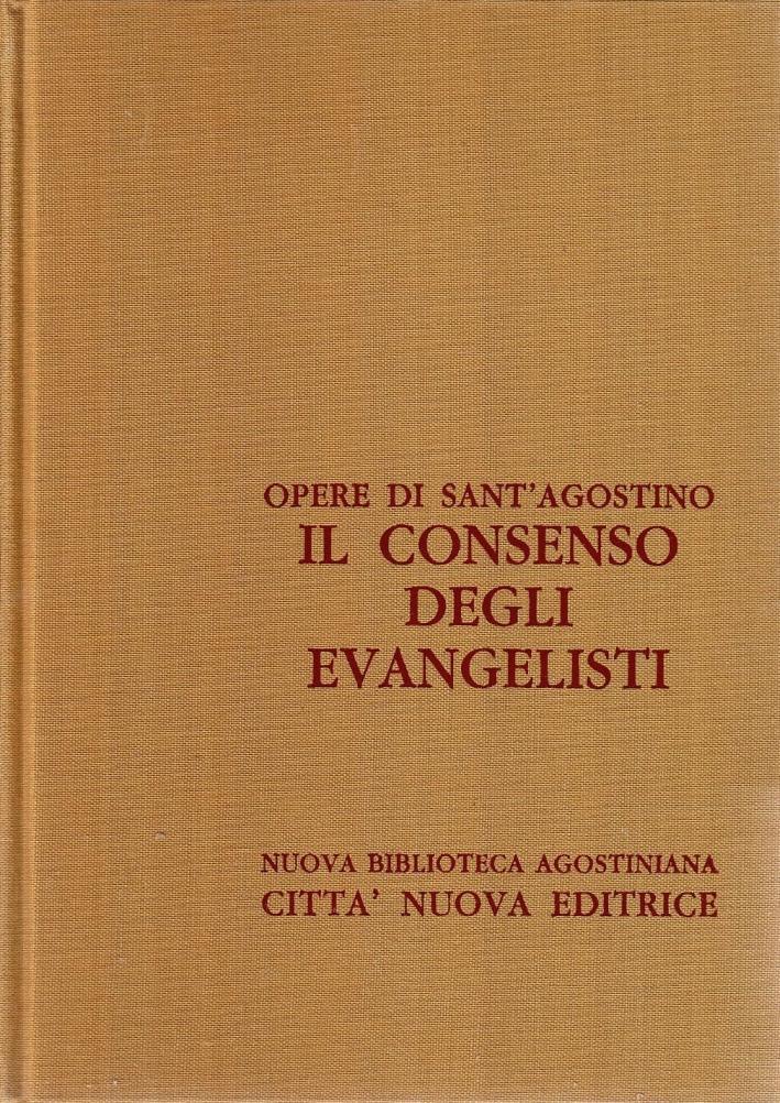 Opera Omnia. Vol. 10/1: il Consenso degli Evangelisti
