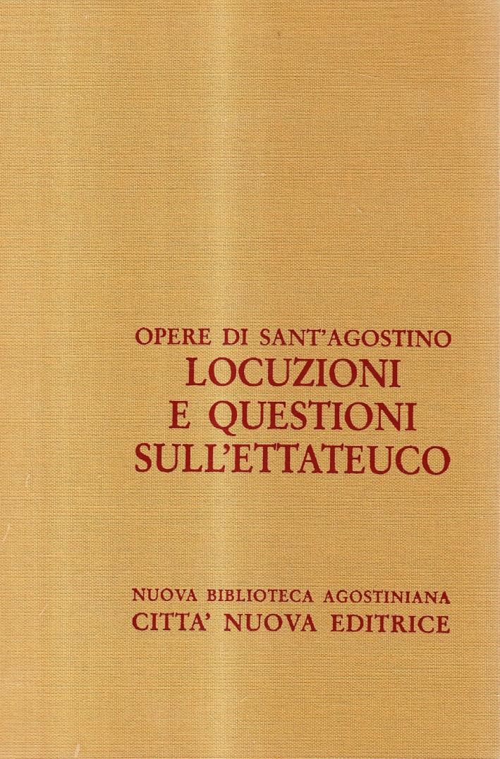 Opera Omnia. Vol. 11/1: Locuzioni e Questioni sull'Ettateuco.