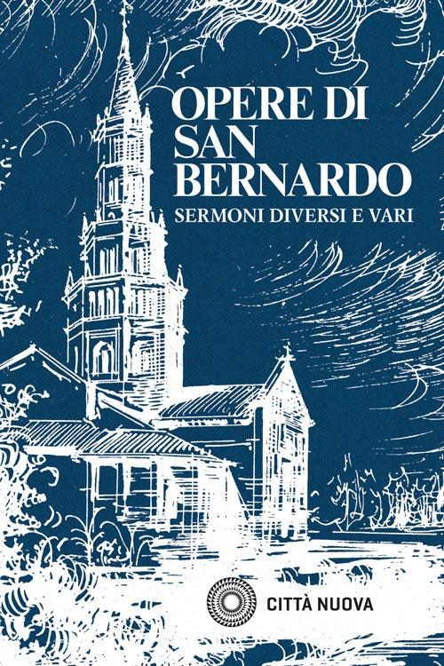 Opere. Vol. 4: Sermoni Diversi e Vari.