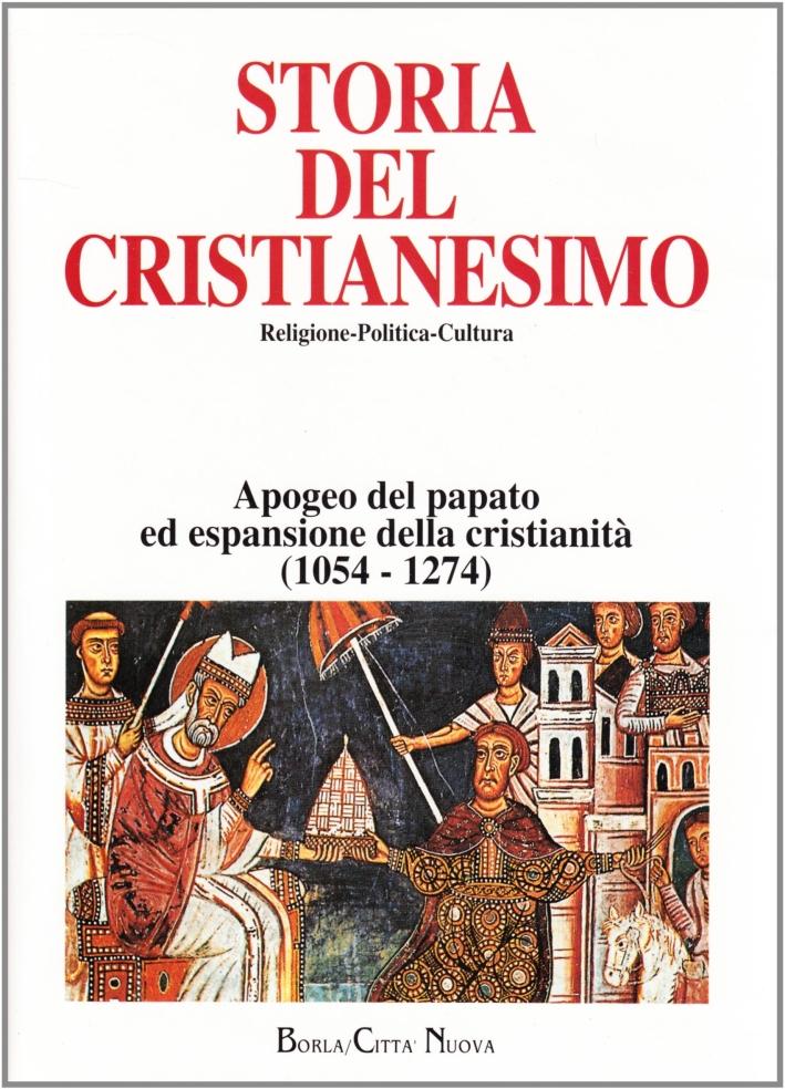 Storia del cristianesimo. Religione, politica, cultura. 5. Apogeo del papato ed espansione della cristianità (1054-1274)