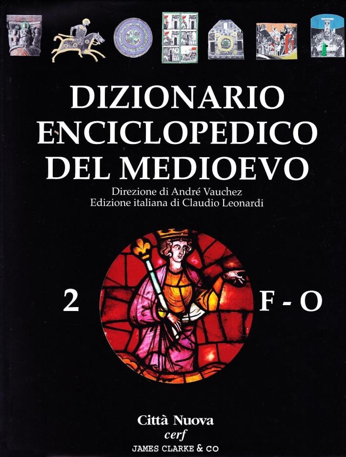 Dizionario enciclopedico del Medioevo. Vol. 2
