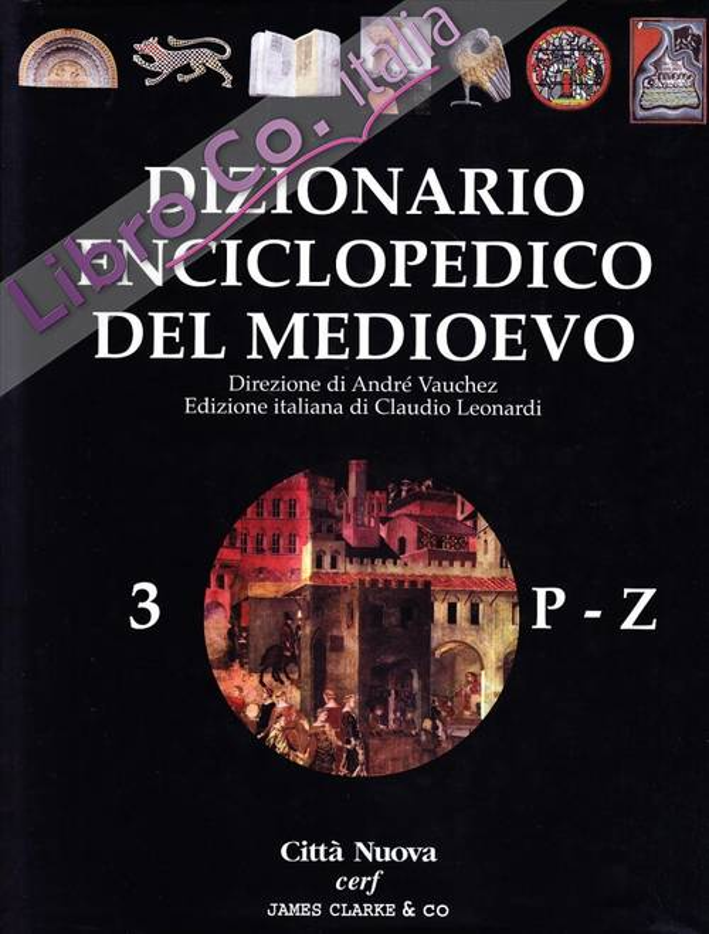 Dizionario enciclopedico del Medioevo. Vol. 3