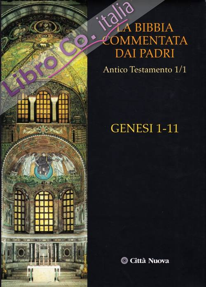 La Bibbia Commentata dai Padri. Antico Testamento. Vol. 1/1: Genesi 1-11