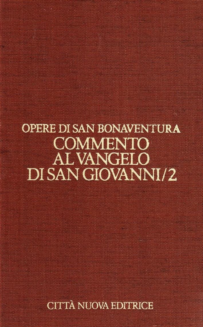 Opere. Vol. 7/2: Commento al vangelo di san Giovanni (2).