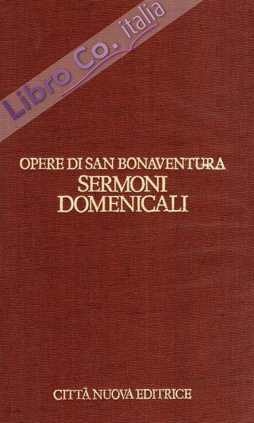 Opere. Vol. 10: Sermoni domenicali...