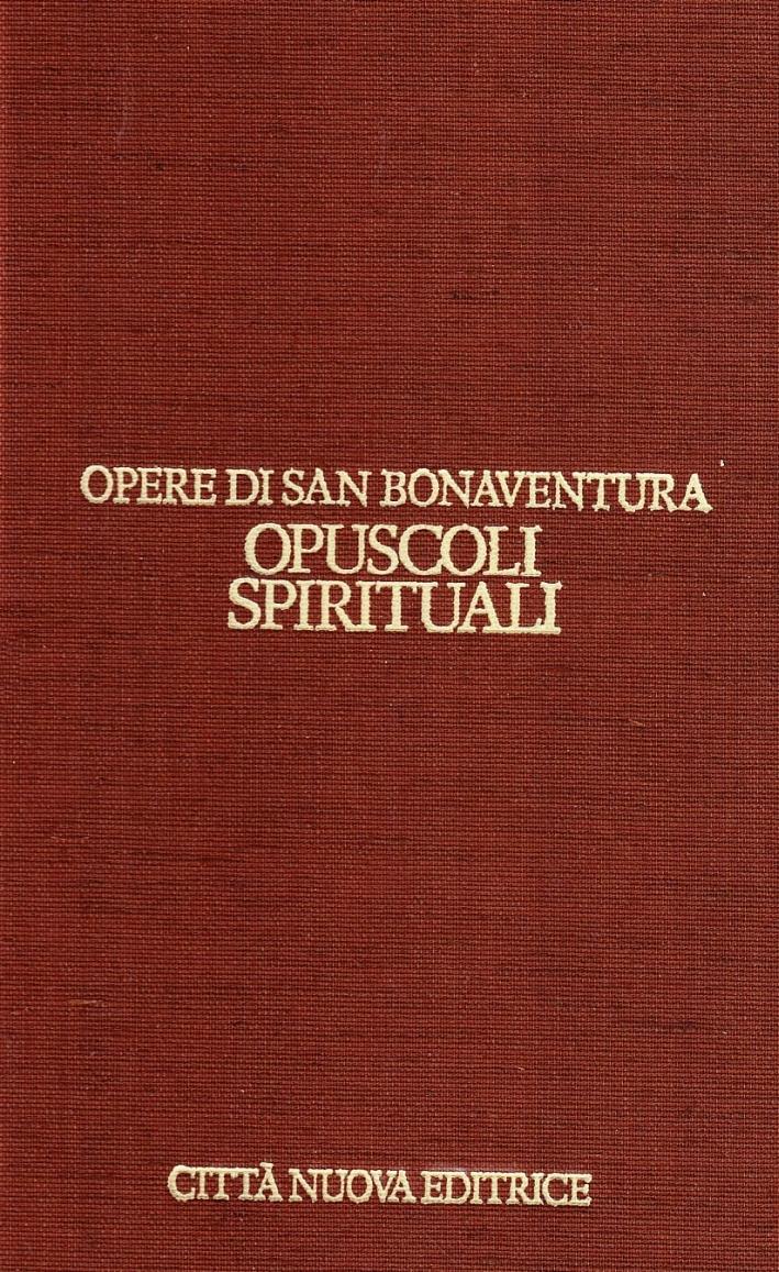 Opere. Vol. 13: Opuscoli Spirituali..