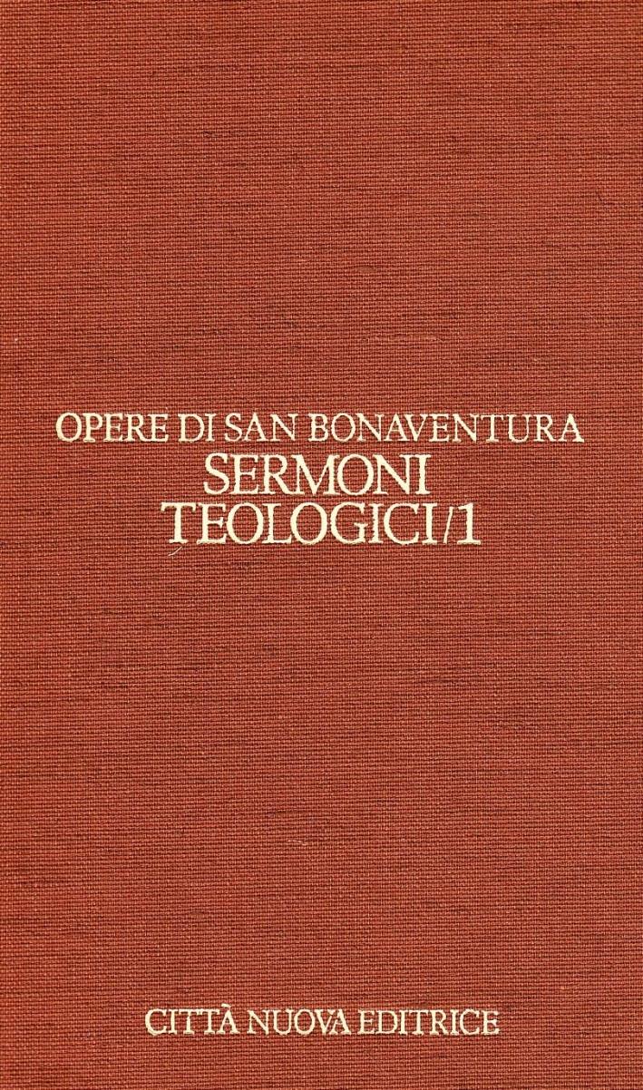 Opere. Vol. 6/1: Sermoni Teologici