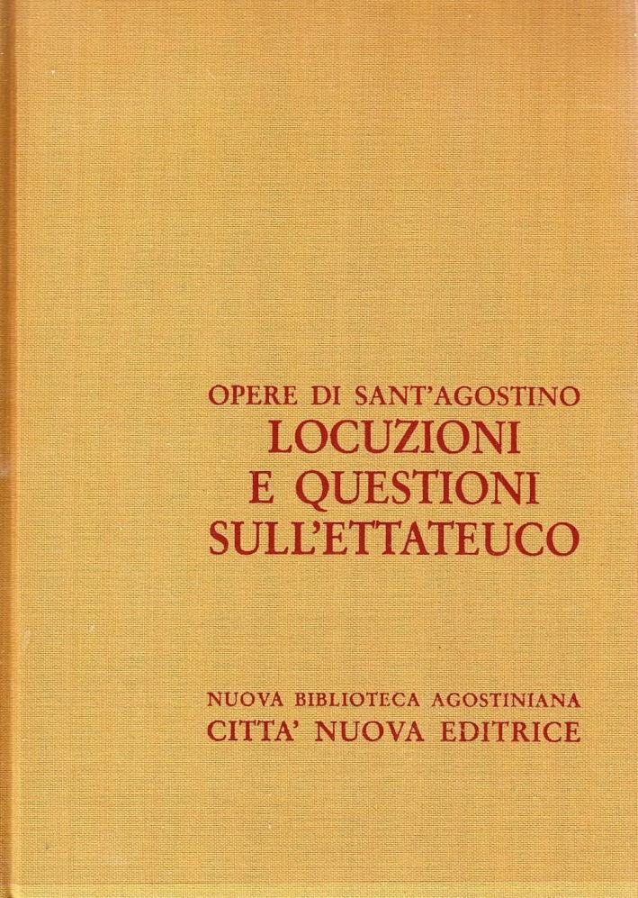 Opera Omnia. Vol. 11/2: Locuzioni e Questioni sull'Ettateuco.