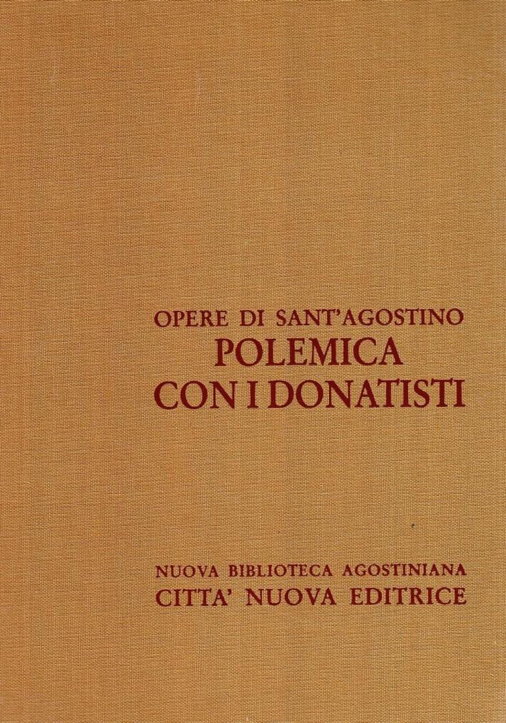 Opera Omnia. Vol. 15/2: Polemica con i Donatisti.