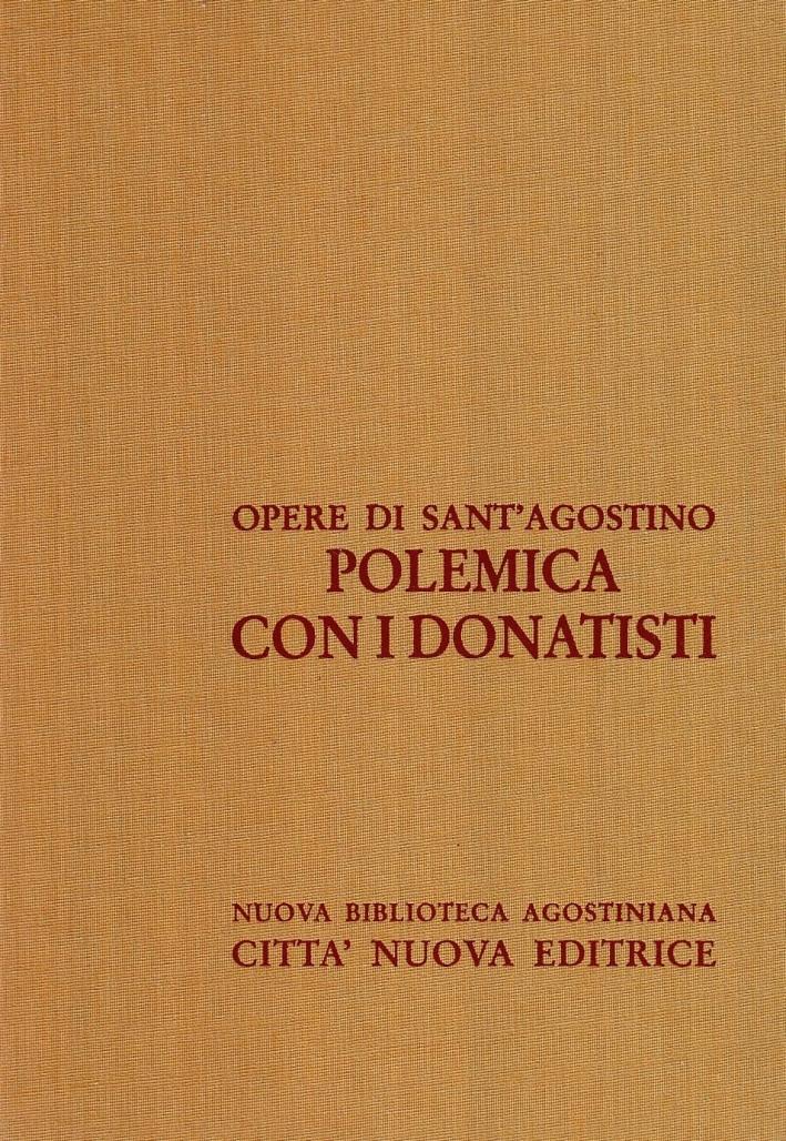 Opera Omnia. Vol. 16/2: Polemica con i Donatisti.