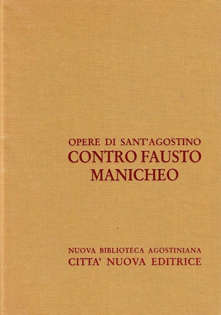 Opera Omnia. Vol. 14/1: Contro Fausto Manicheo