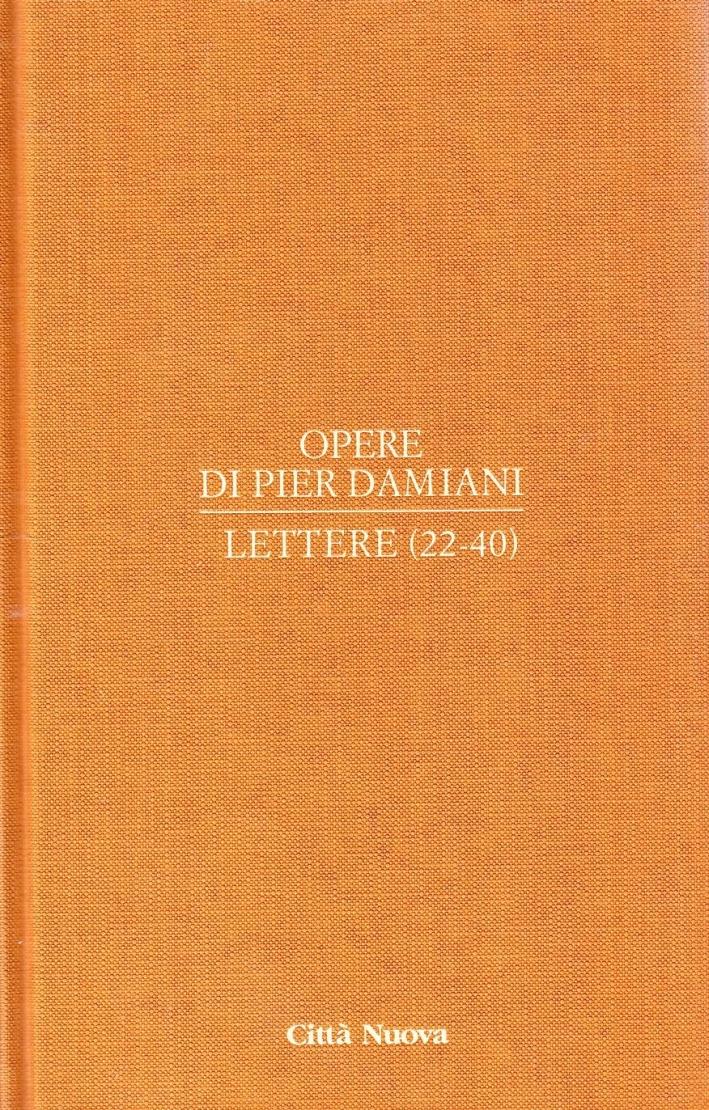 Opere. Vol. 1/2: Lettere 22-40