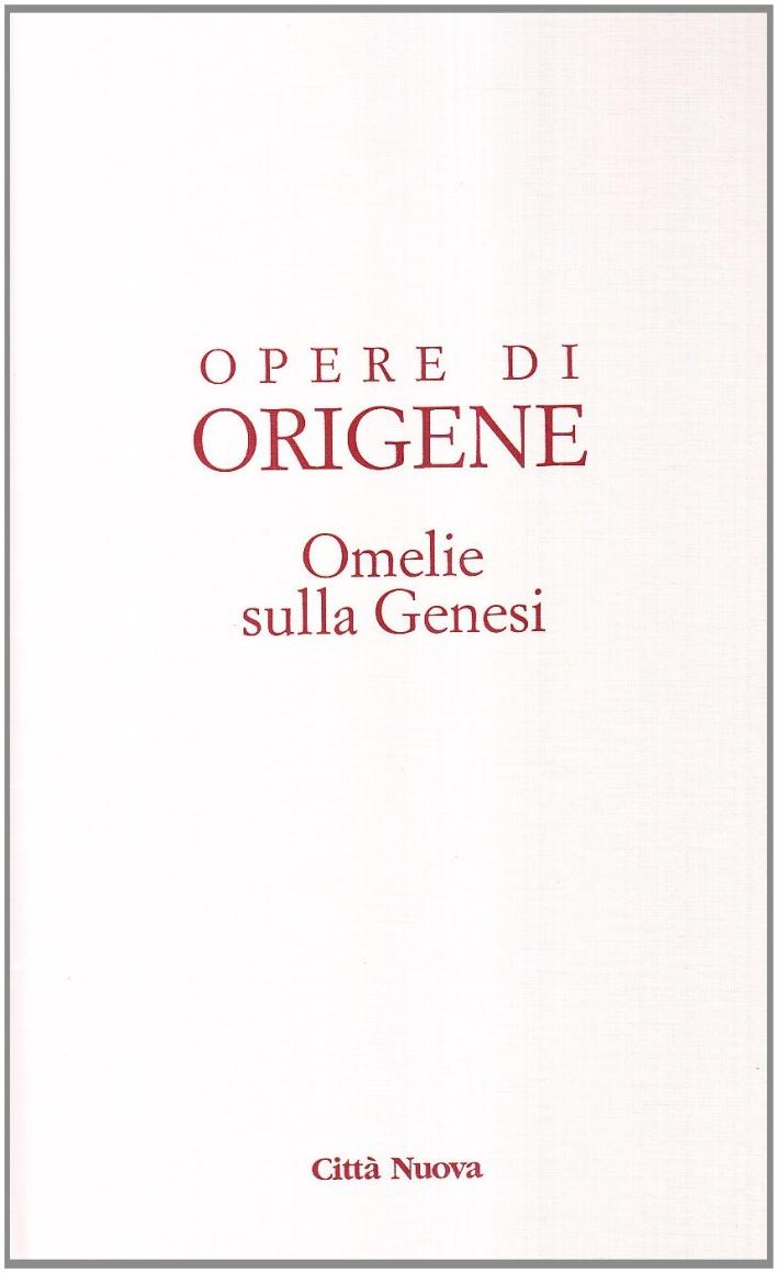 Opera Omnia di Origene. Omelie sulla Genesi.