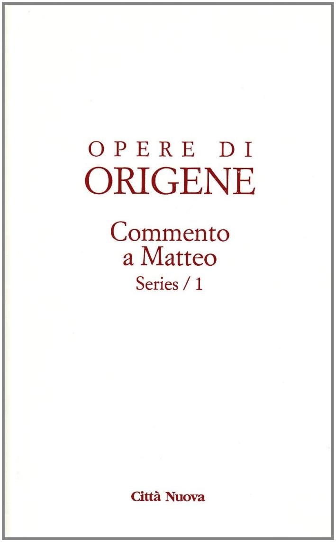 Opere. Vol. 11/5: Commento a Matteo
