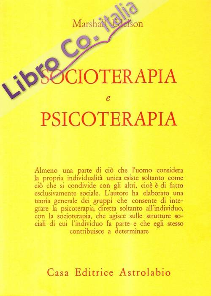Socioterapia e psicoterapia.