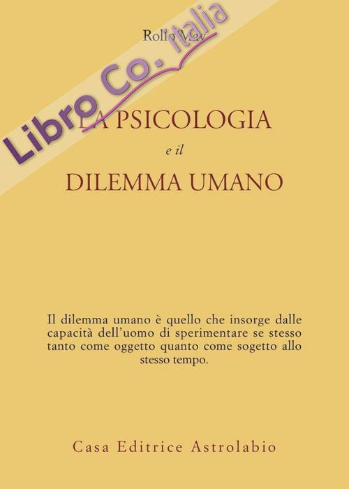 La psicologia e il dilemma umano.
