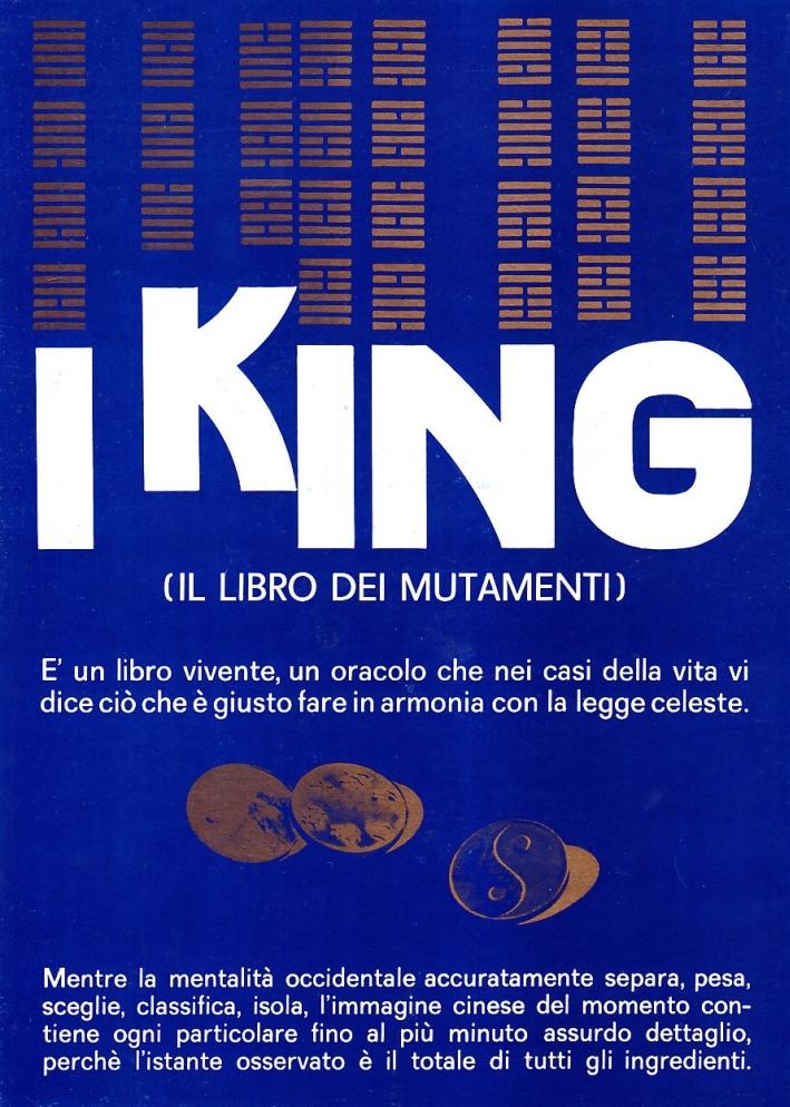 I King. Il libro dei mutamenti.
