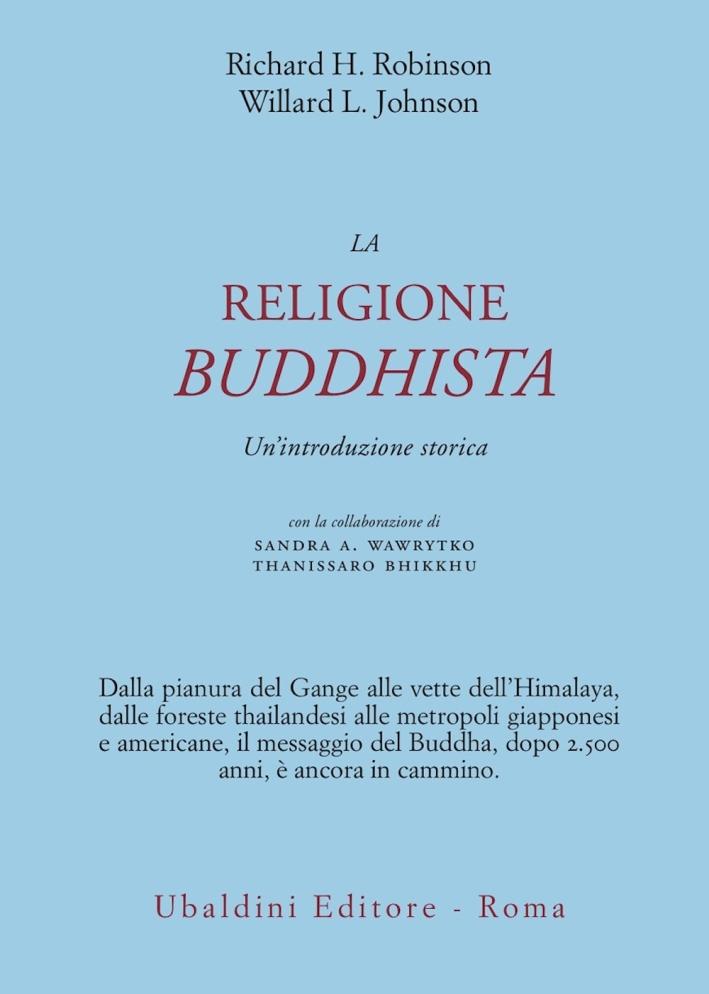 La religione buddhista. Un'introduzione storica.
