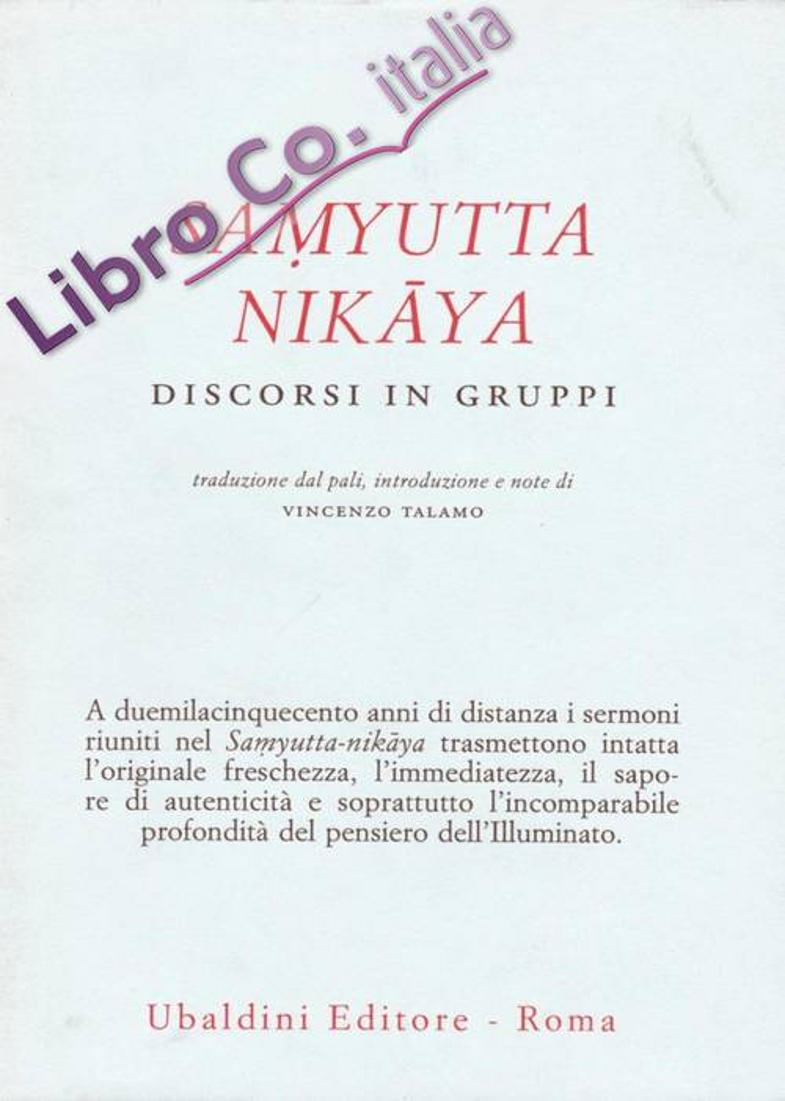 Samyutta Nikaya. Discorsi in gruppi.