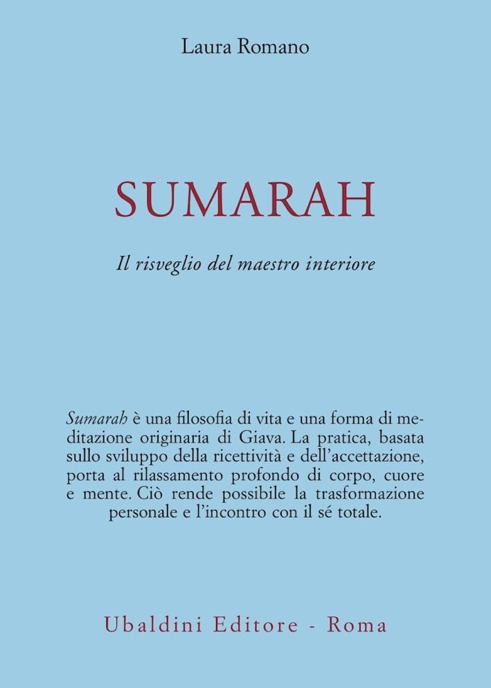 Sumarah: il risveglio del maestro interiore.