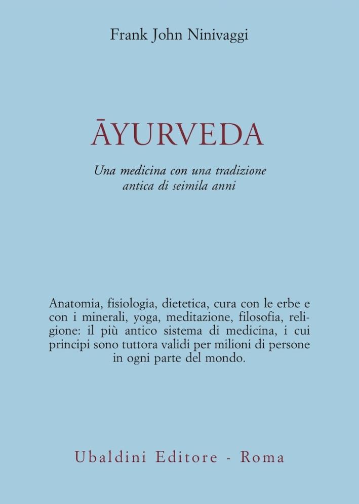 Ayurveda. Una medicina con una tradizione antica di seimila anni.