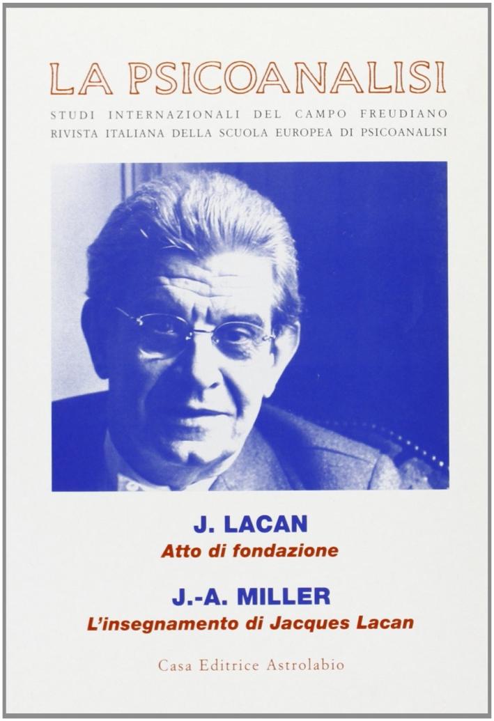 La psicoanalisi. vol. 30-31. Convegno Jacques Lacan (1901-2001).