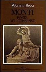Vincenzo Monti poeta del consenso
