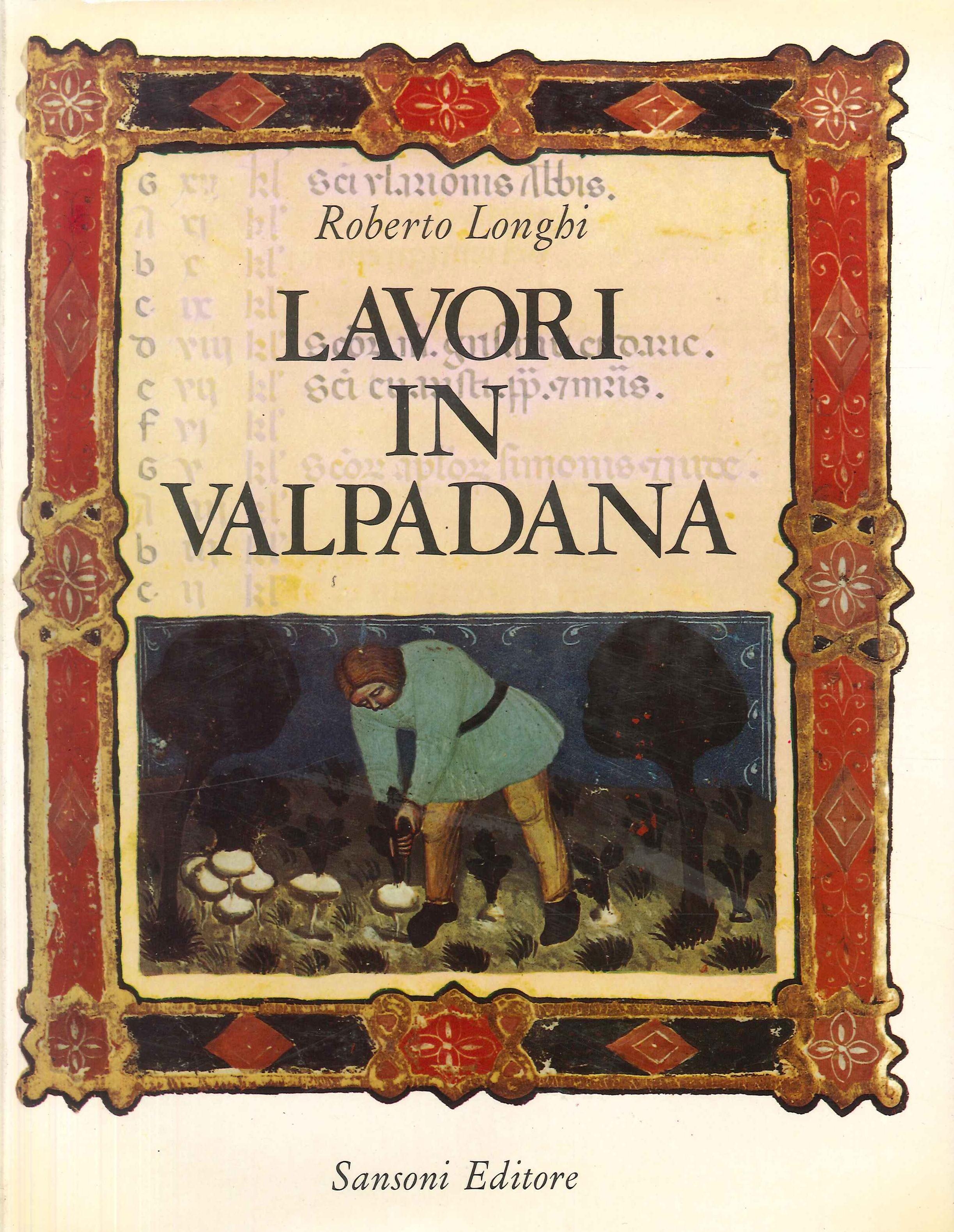 Lavori in Valpadana (1934-1964)