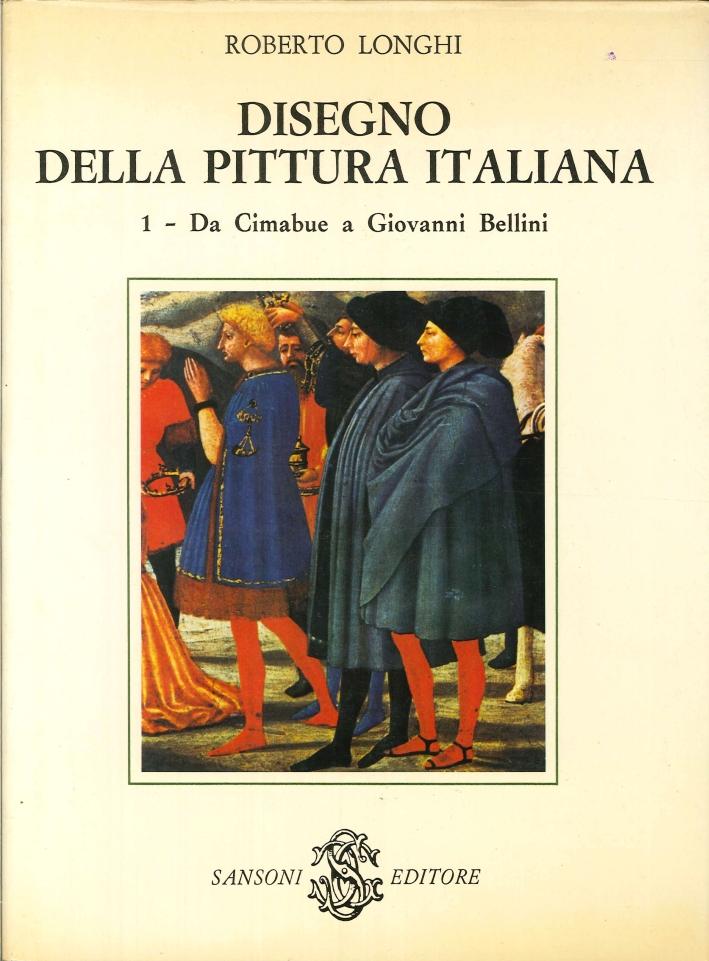 Disegno della Pittura Italiana. Vol.1. Da Cimabue a Giovanni Bellini. Vol.2. Da Leonardo al Canaletto