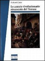 Le armate rivoluzionarie strumento del terrore nei dipartimenti (Aprile 1793-Floreale anno II)