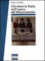 Gli ebrei in Italia nell'epoca del Rinascimento