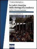 Le radici classiche della storiografia moderna