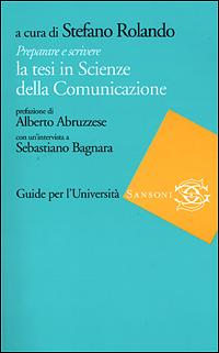 Preparare e scrivere la tesi in Scienze della Comunicazione