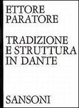 Tradizione e struttura in Dante