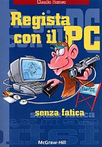 Regista con il PC
