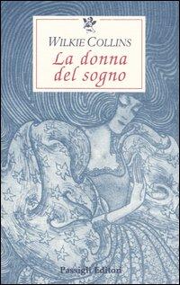 La Donna del Sogno. Un Mistero in Quattro Racconti