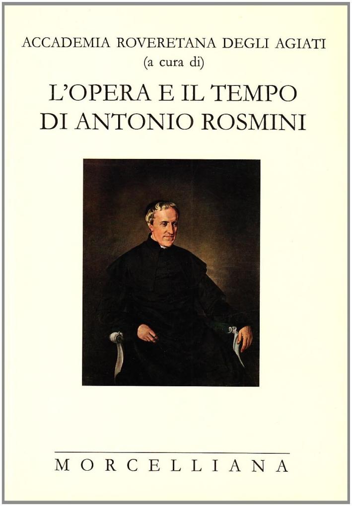 L'opera e il tempo di Antonio Rosmini