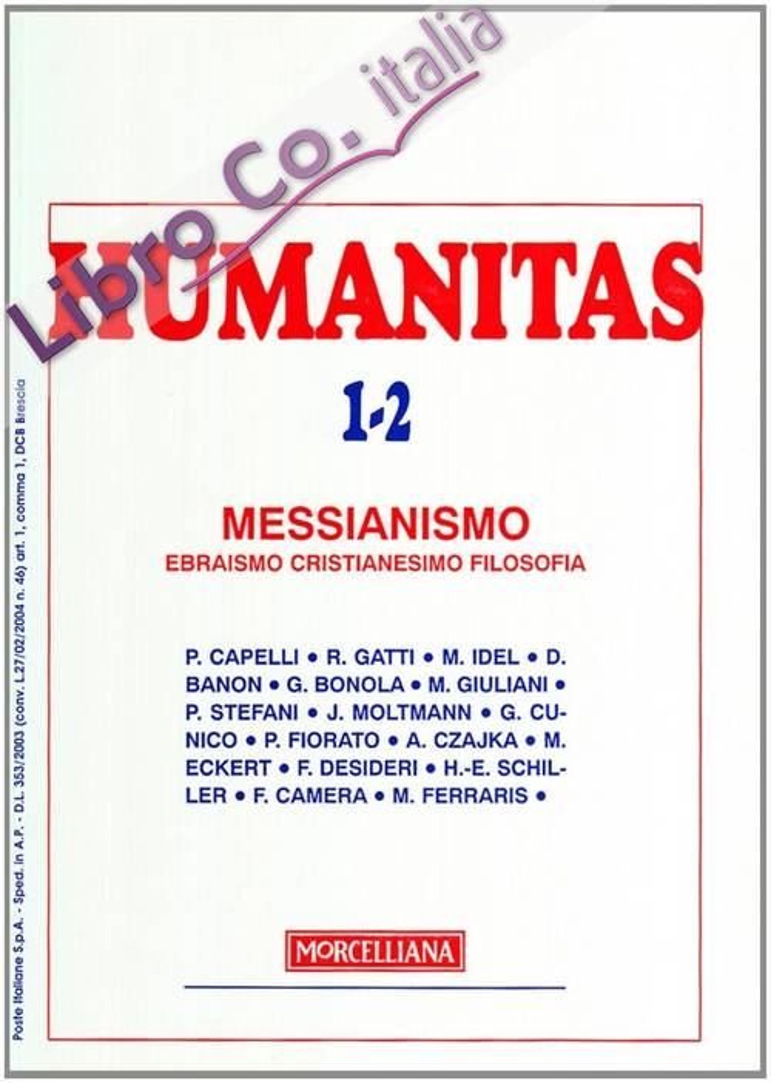 Humanitas (2005) vol. 1-2. Messianismo. Ebraismo cristianesimo filosofia