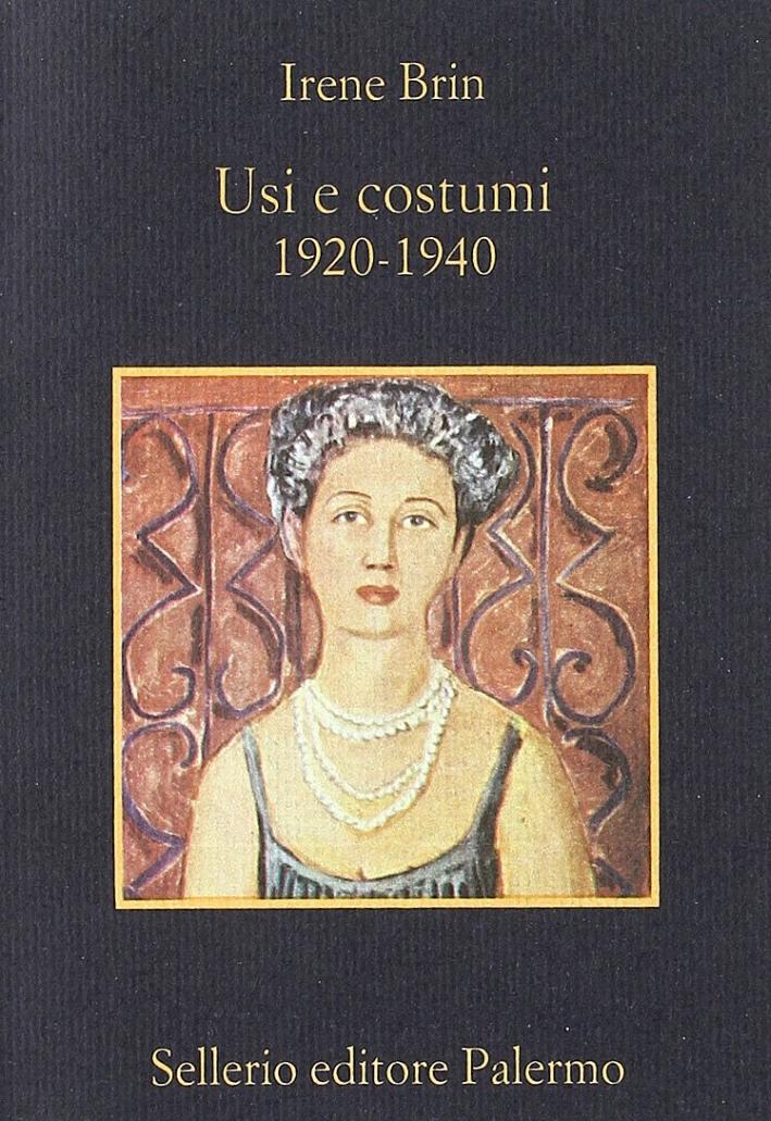Usi e costumi (1920-1940)