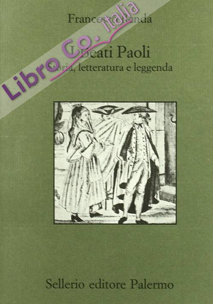 I beati Paoli. Storia, letteratura e leggenda.