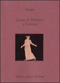 Lettere di Memmio a Cicerone. Testo francese a fronte